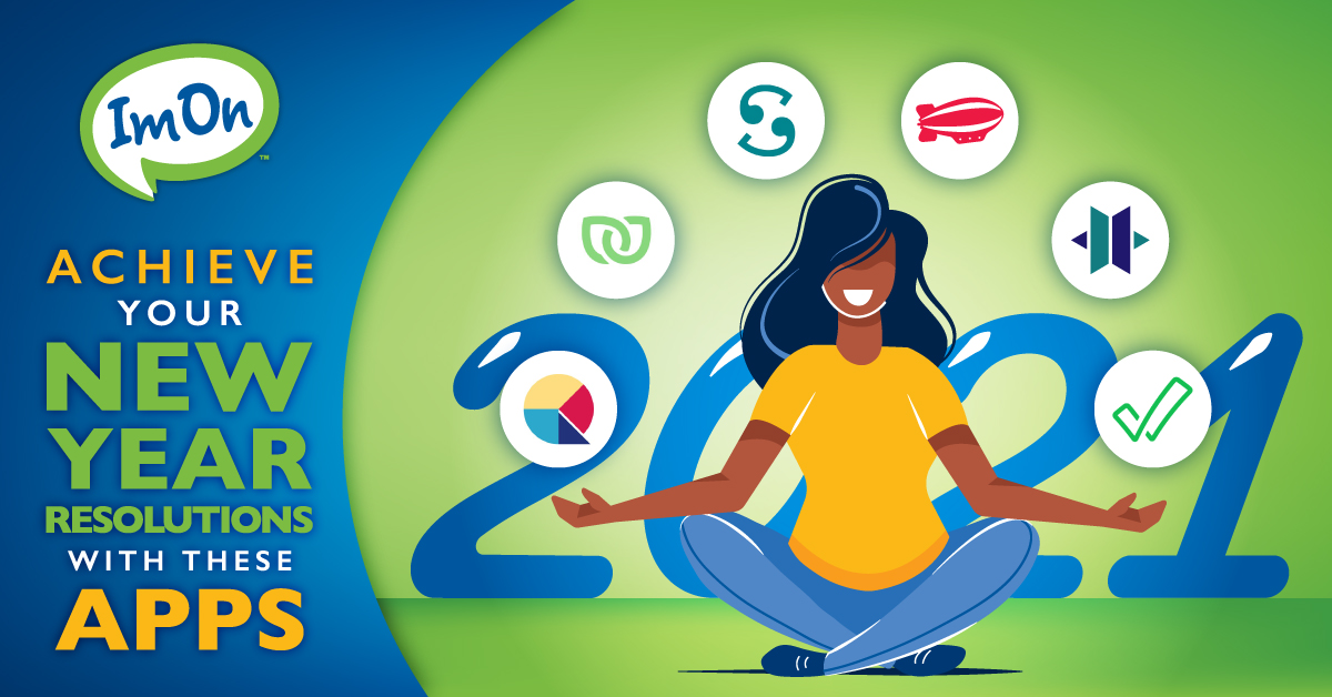 Apps to help you keep your resolutions_Jan2021