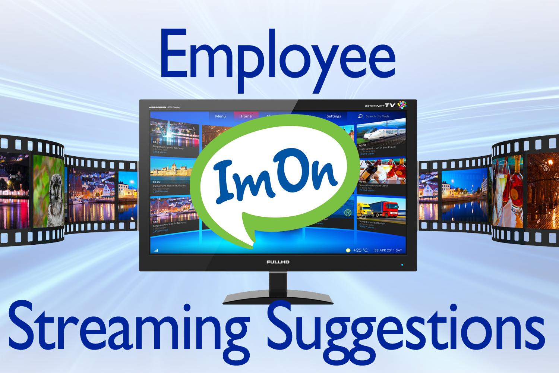 Employee-Streaming-Ideas