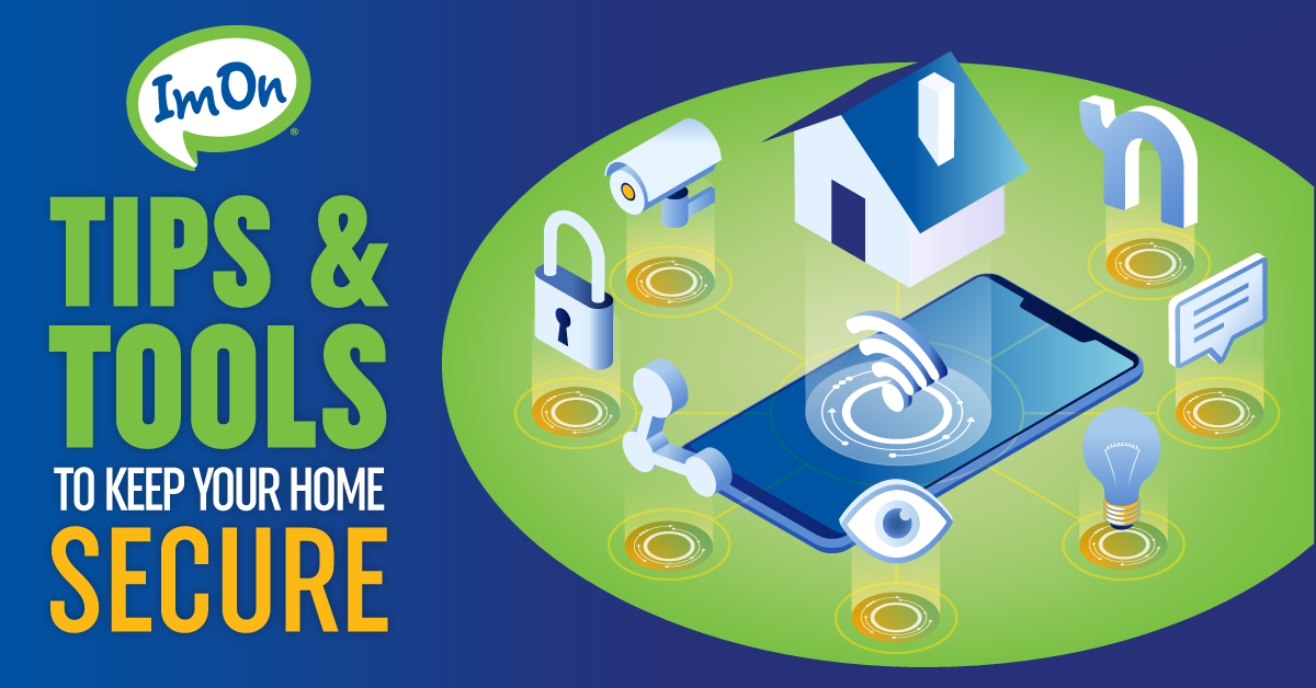 Tips and tools to secure your home - sept 221